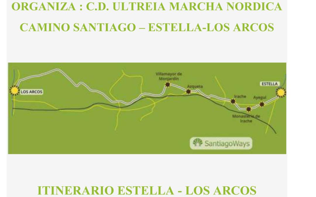 5ª SALIDA – 02 Junio CAMINO de Santiago  (ESTELLA – LOS ARCOS)