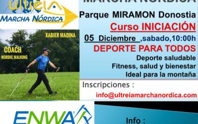 CURSO INICIACIÓN – MARCHA NORDICA (DONOSTIA) 05 Diciembre 2.020