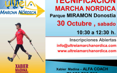 TECNIFICACION MARCHA NORDICA – DONOSTIA (Parque Miramón ) 30 Oct.  2.021
