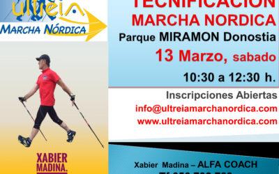 TECNIFICACION MARCHA NORDICA – DONOSTIA (P. Miramón)13 Marzo.  2.021