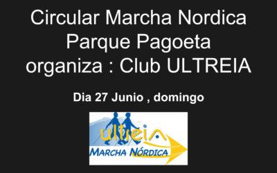 SALIDA marcha nórdica CIRCULAR PARQUE PAGOETA – 27  Junio