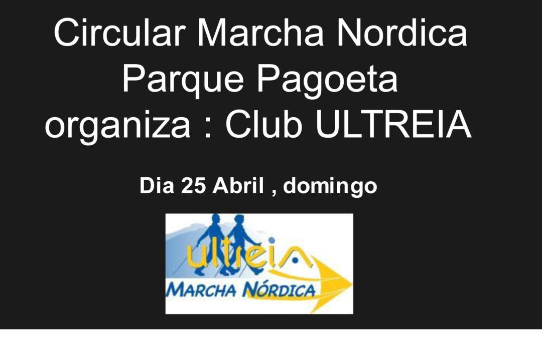 SALIDA marcha nórdica CIRCULAR PARQUE PAGOETA – 25 Abril