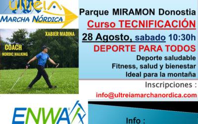 TECNIFICACION MARCHA NORDICA – DONOSTIA (P. Miramón) 28 Agosto 2.021